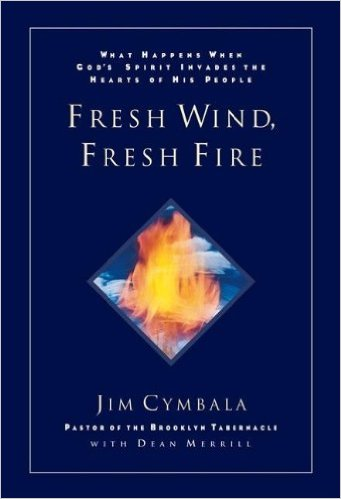 Fresh Wind Fresh Fire Jim Cymbala Brooklyn Tabernacle lessons in the Power and Necessity of Prayer- Anthony Ally